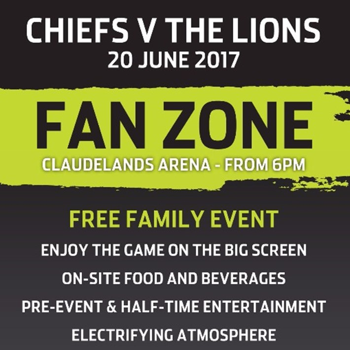 Chiefs v The Lions Fan Zone