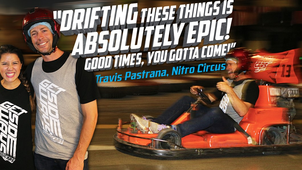 Travis Pastrana loved drifting at Blastacars Drift Karts and you will too!